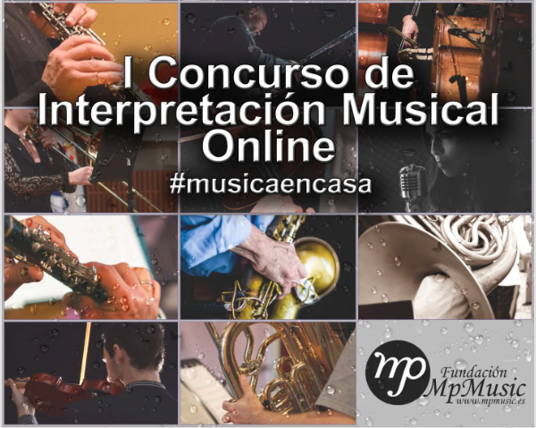 I Concurso de Interpretación Musical Online de la Fundación MP Music